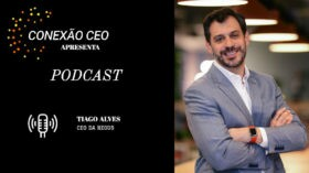 Podcast Conexão CEO #14 – Tiago Alves, CEO da Regus